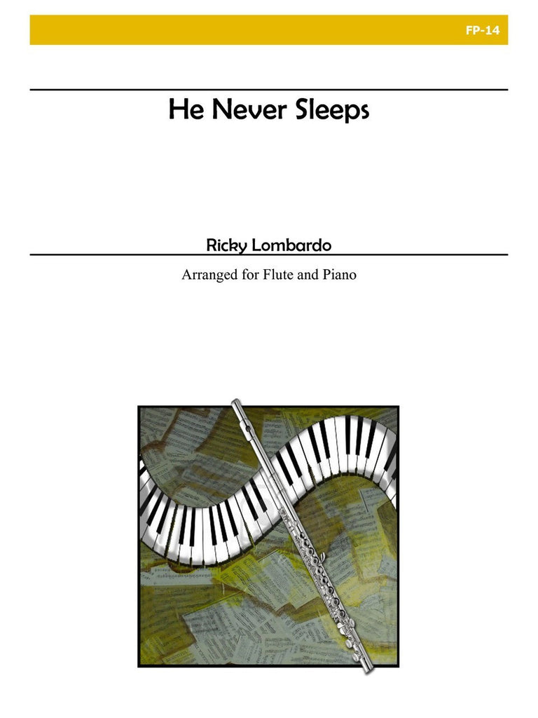 Lombardo - He Never Sleeps (Flute and Piano) - FP14