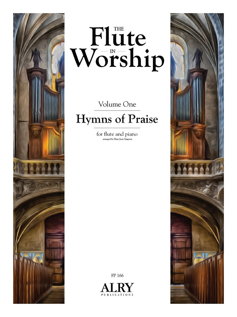 The Flute in Worship, Volume 1: Hymns of Praise for Flute and Piano - FP166