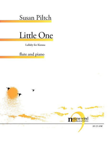 Piltch - Little One (Lullaby for Kienna) for Flute and Piano - FP171NW