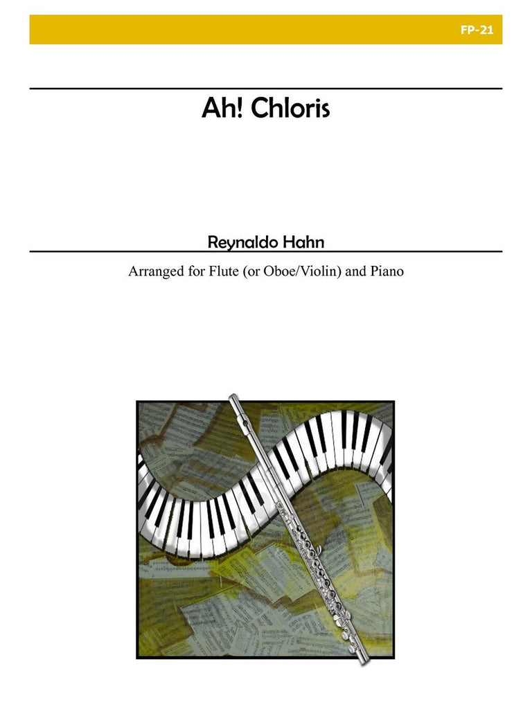 Hahn - Ah! Chloris for Flute and Piano - FP21