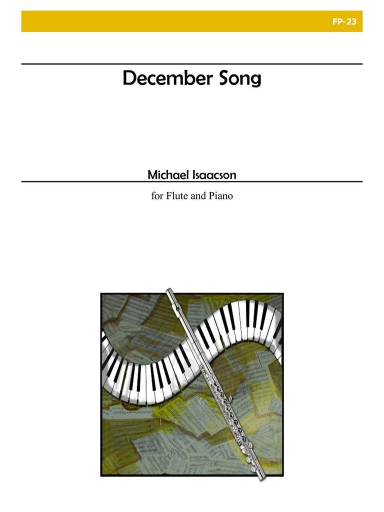 Isaacson - December Song for Flute and Piano - FP23