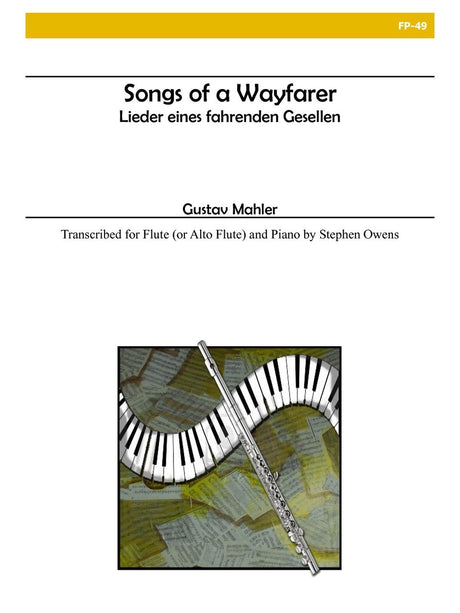 Mahler - Songs of a Wayfarer for Flute and Piano - FP49