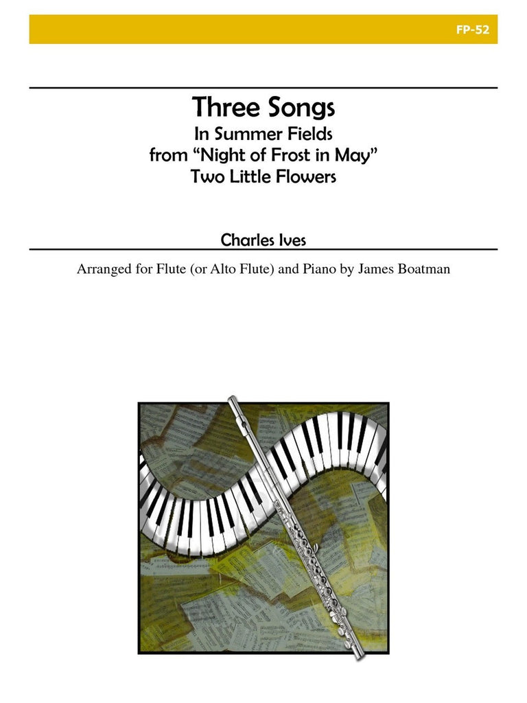 Ives - Three Songs (Flute and Piano) - FP52