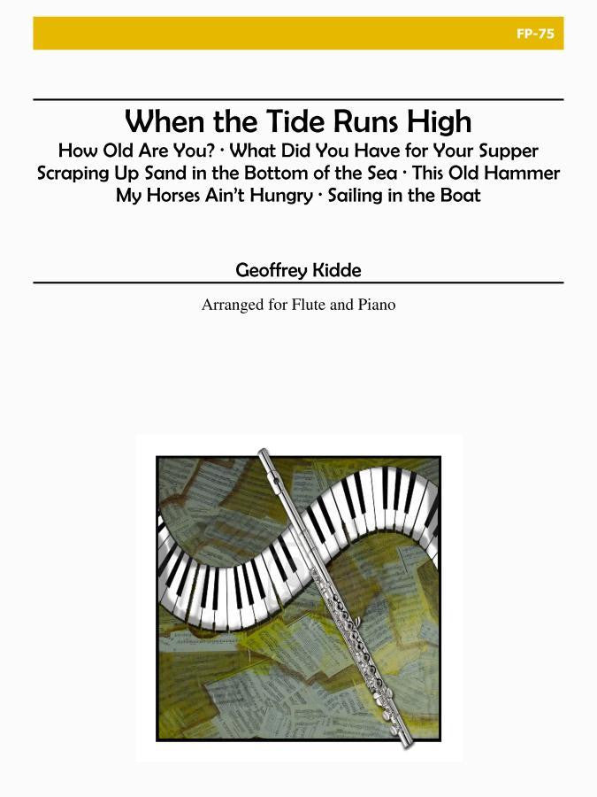 Kidde - When the Tide Runs High for Flute and Piano - FP75