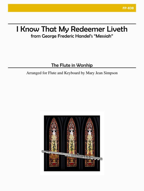 Flute in Worship - I Know That My Redeemer Liveth - FP838