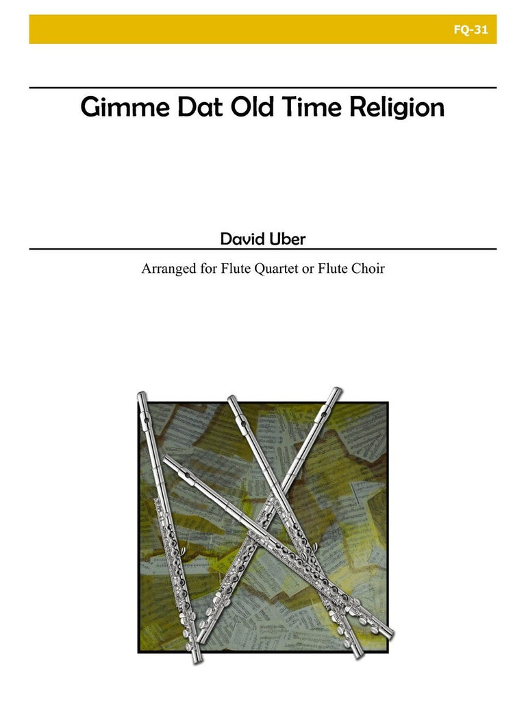 Uber - Gimme Dat Old Time Religion - FQ31