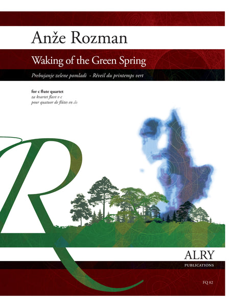 Rozman - Waking of the Green Spring for C Flute Quartet - FQ82