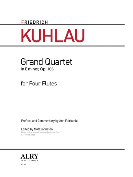 Kuhlau - Grand Quartet in E minor, Op. 103 for Flute Quartet - FQ89