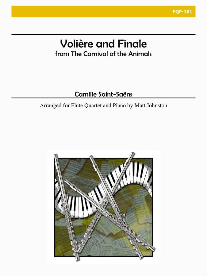 Saint-Saens (arr. Johnston) - Voliere and Finale from The Carnival of the Animals for Flute Quartet and Piano - FQP101