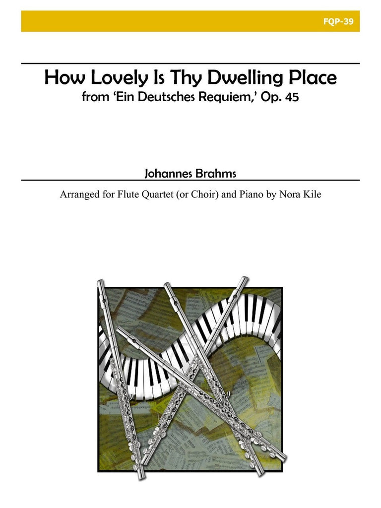 Brahms - How Lovely is Thy Dwelling Place - FQP39
