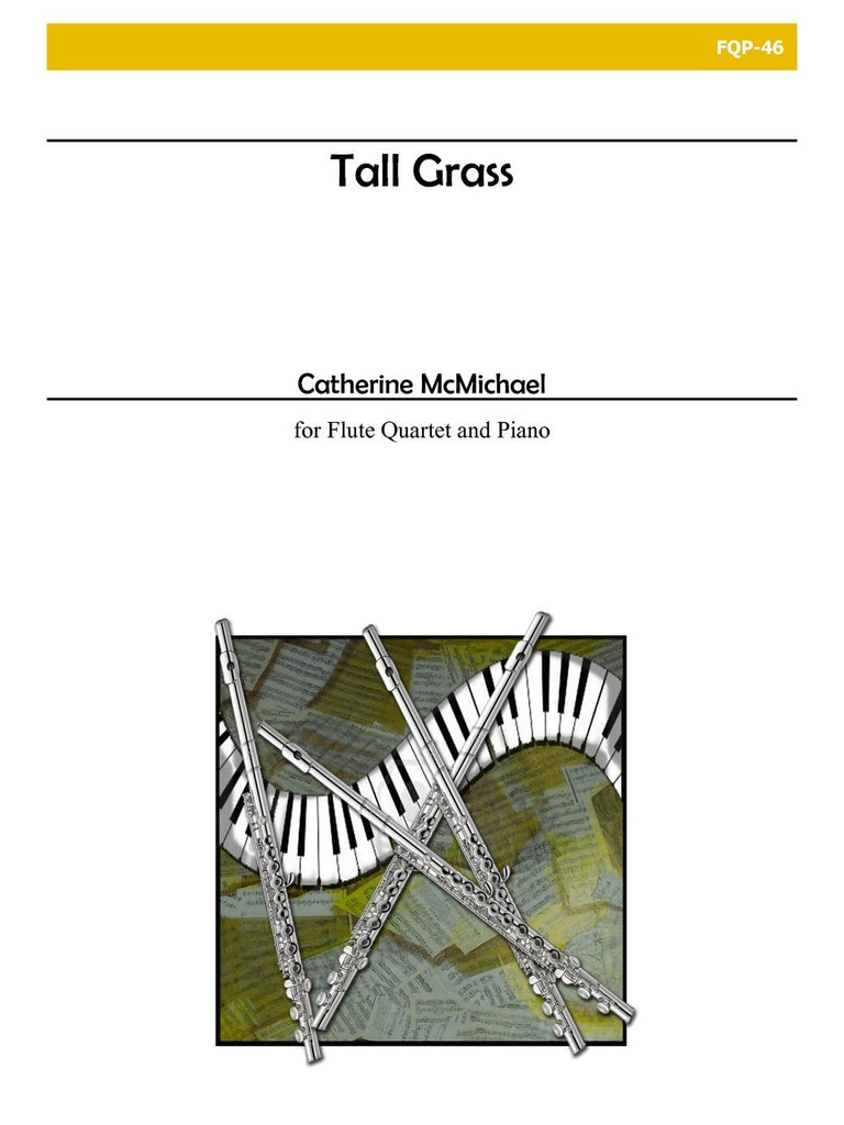 McMichael - Tall Grass (Four Flutes and Piano) - FQP46