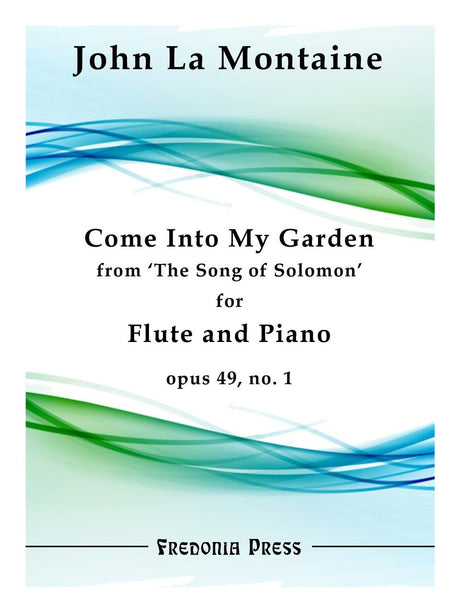 La Montaine - Come Into My Garden, Op. 49, No. 1 (Flute and Piano) - FRD03
