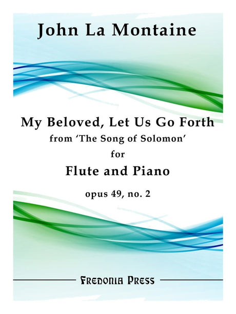 La Montaine - My Beloved, Let Us Go Forth, Op. 49, No. 2 (Flute and Piano) - FRD04