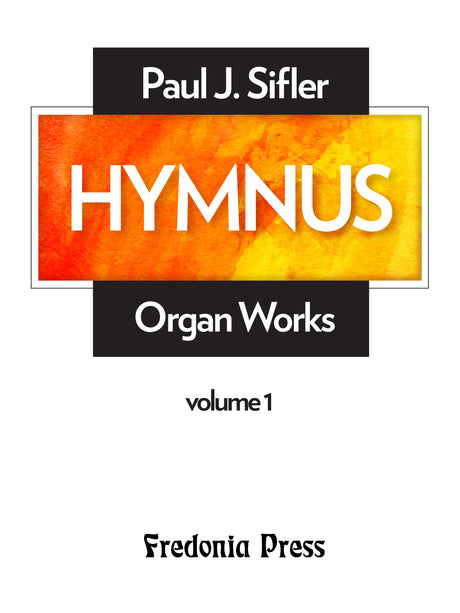 Sifler - Hymnus, Volume 1 for Organ - FRD101