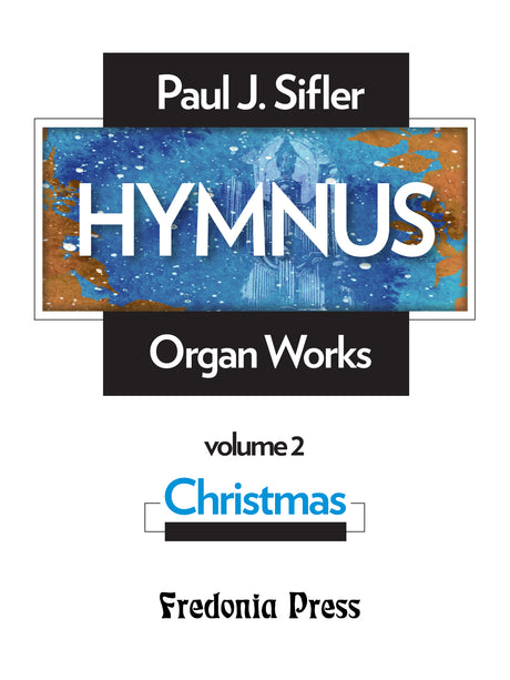 "Sifler - Hymnus, Volume 2 ""Christmas"" for Organ - FRD102"