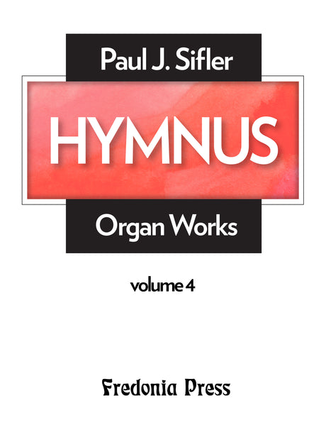 Sifler - Hymnus, Volume 4 for Organ - FRD104