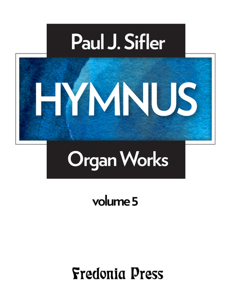Sifler - Hymnus, Volume 5 for Organ - FRD105