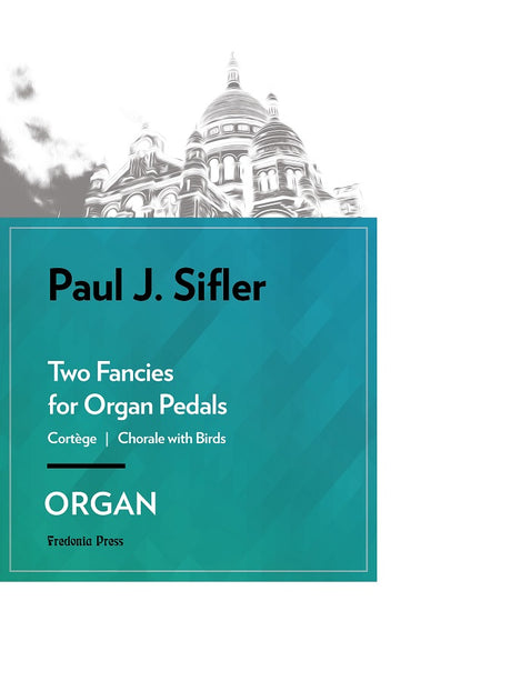 Sifler - Two Fancies for Organ Pedals - FRD129