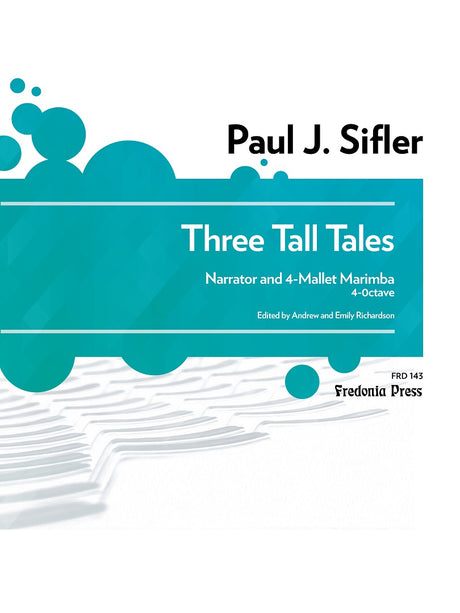 Sifler - Three Tall Tales for Narrator and Marimba (4 Mallets) - FRD143