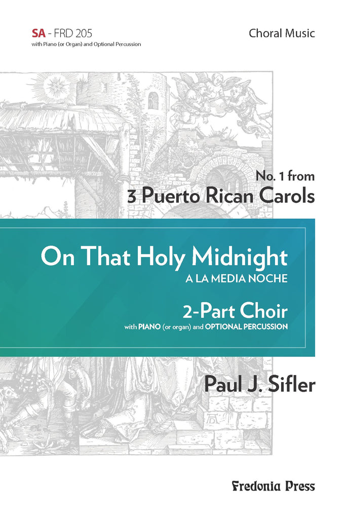 Sifler - On That Holy Midnight for SA Choir and Piano - FRD205