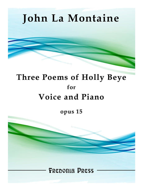 La Montaine - Three Poems of Holly Beye, Op. 15 - FRD36