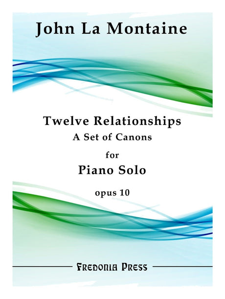 La Montaine - Twelve Relationships for Piano Solo, Op. 10 - FRD37