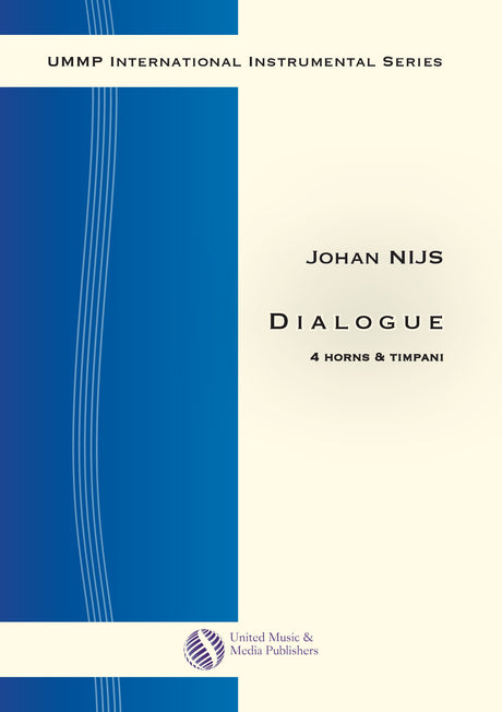 Nijs - Dialogue for French Horn Quartet and Timpani - FRHQ130918UMMP