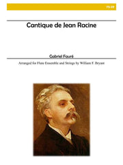 Faure (arr. Bryant) - Cantique de Jean Racine (Flutes and Strings) - FS09