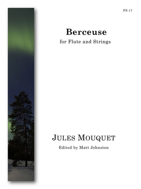 Mouquet (ed. Johnston) - Berceuse (Flute and Strings) - FS17
