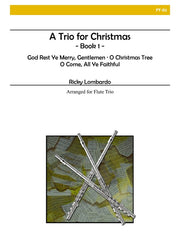 Lombardo - A Trio for Christmas, Book I (Flute) - FT01