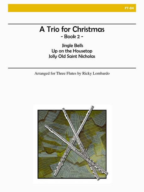 Lombardo - A Trio for Christmas, Book II (Flute) - FT04
