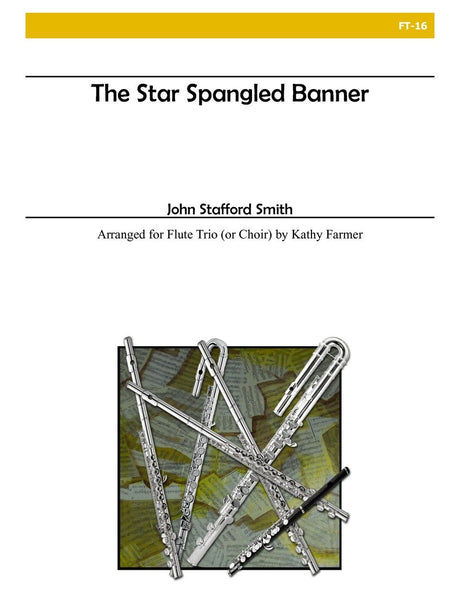 Smith - The Star Spangled Banner (Flute Trio/Choir) - FT16