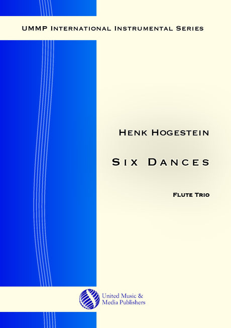 Hogestein - Six Dances for Flute Trio - FT171111UMMP
