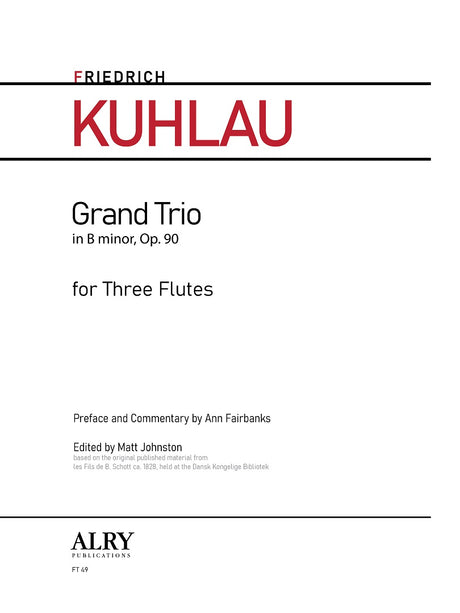 Kuhlau - Grand Trio in B minor, Op. 90 for Flute Trio - FT49