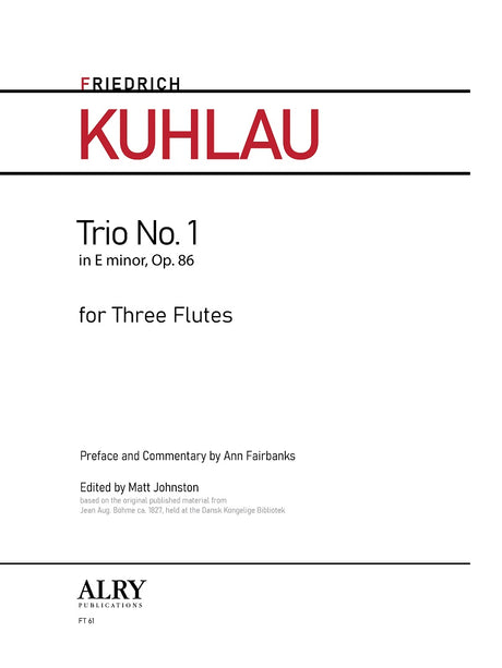 Kuhlau - Trio in E minor, Op. 86, No. 1 for Flute Trio - FT61