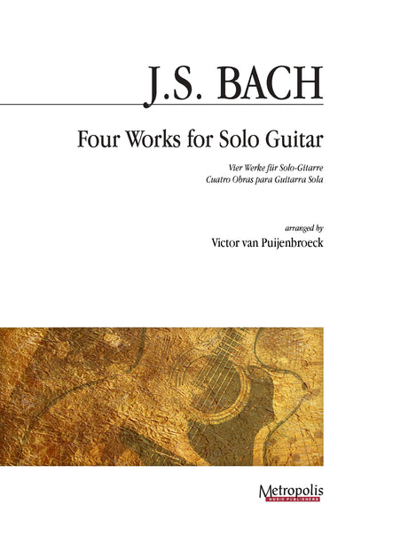 Bach (arr. Van Puijenbroeck) - Four Works for Solo Guitar - G7359EM