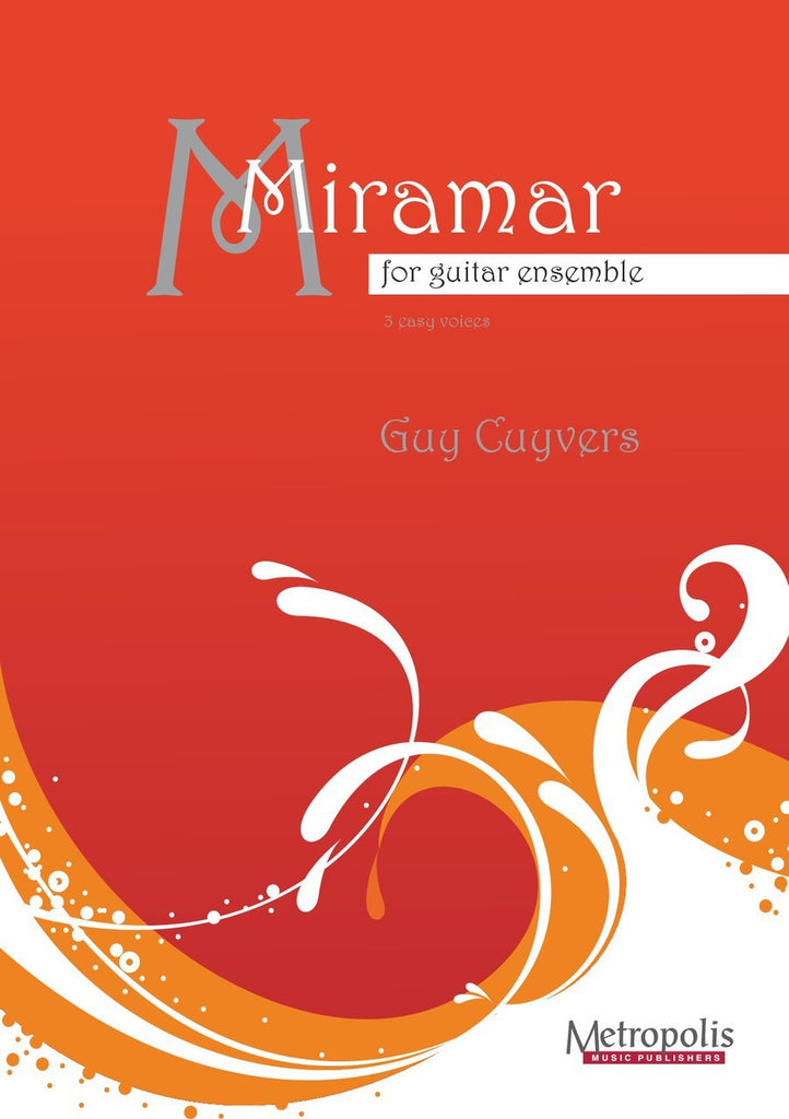 Cuyvers - Miramar for Guitar Ensemble - GT6290EM