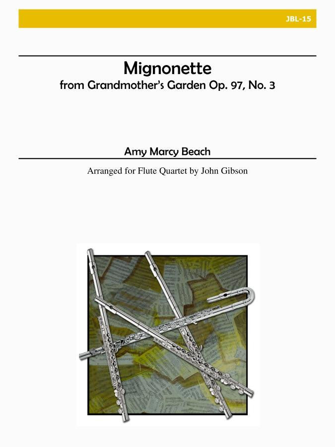 Beach - From Grandmother's Garden: Mignonette, Op. 97, No. 3 (Flute Quartet) - JBL15
