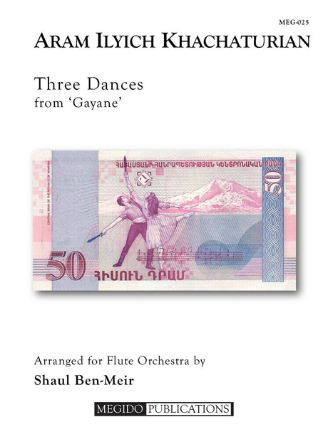 Khachaturian (arr. Ben-Meir) - Three Dances from Gayane (Flute Orchestra) - MEG025