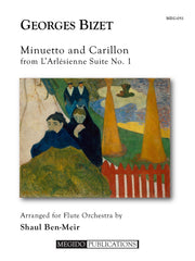 Bizet (arr. Ben-Meir) - Minuetto and Carillon from L'Arlesienne Suite No. 1 (Flute Orchestra) - MEG051
