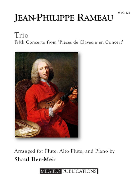 Rameau (arr. Ben-Meir) - Trio for Flute, Alto Flute, and Piano - MEG121