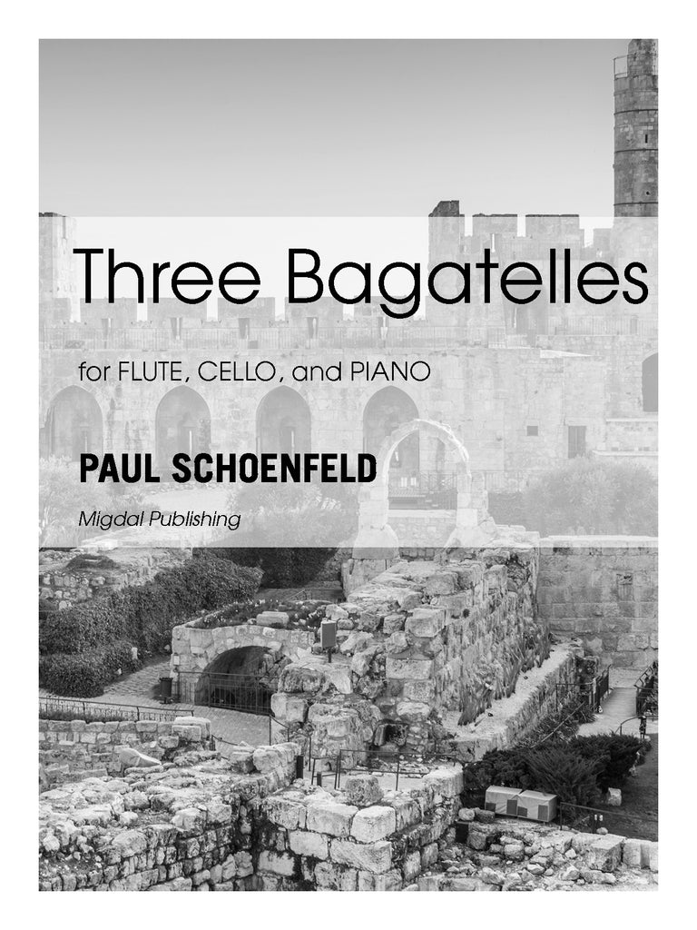 Schoenfeld - Three Bagatelles for Flute, Cello and Piano (Piano Score ONLY) - MIG12