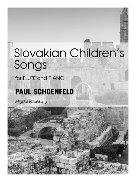 Schoenfeld - Slovakian Children's Songs (Flute and Piano) - MIG09