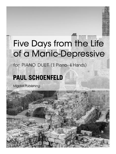 Schoenfeld - Five Days from the Life of a Manic-Depressive (Piano Duet) - MIG14
