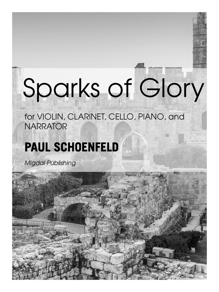 Schoenfeld - Sparks of Glory for Violin, Clarinet, Cello, Piano and Narrator (Piano Score ONLY) - MIG25
