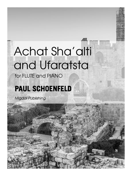 Schoenfeld - Achat Shaalti and Ufaratsta (Flute and Piano) - MIG26
