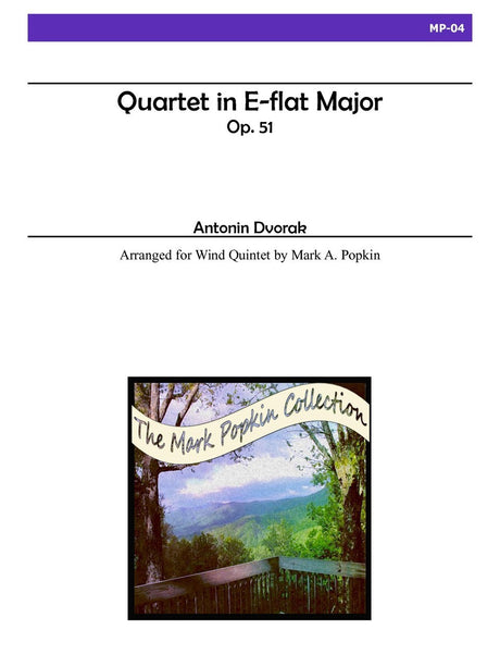 Dvorak (arr. Popkin) - Quartet in E-flat Major, Op. 51 for Wind Quintet - MP04