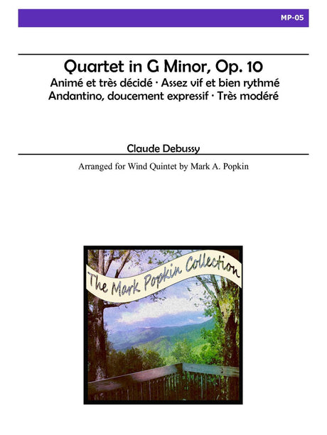 Debussy (arr. Popkin) - Quartet in G minor, Op. 10 for Wind Quintet - MP05