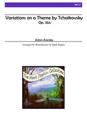 Arensky (arr. Popkin) - Variations on a Theme by Tchaikovsky, Op. 35a for Wind Quintet - MP17