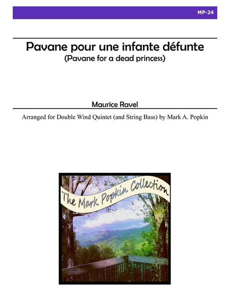 Ravel (arr. Popkin) - Pavane pour une infante defunte for Double Wind Quintet - MP24